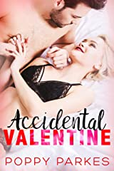 Accidental Valentine: A Sweet & Steamy Love Story Kindle Edition