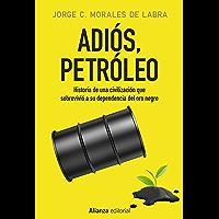 Adiós, petróleo (Alianza Ensayo)