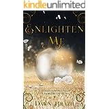 Enlighten Me: Young Adult Urban Fantasy (Finding Me Book 2)