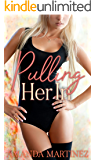 Pulling Her In (English Edition)