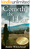 Cometh the Hour (Tales of the Iclingas Book 1)