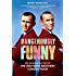 """Dangerously Funny: The Uncensored Story of """"The Smothers Brothers Comedy Hour"""""""