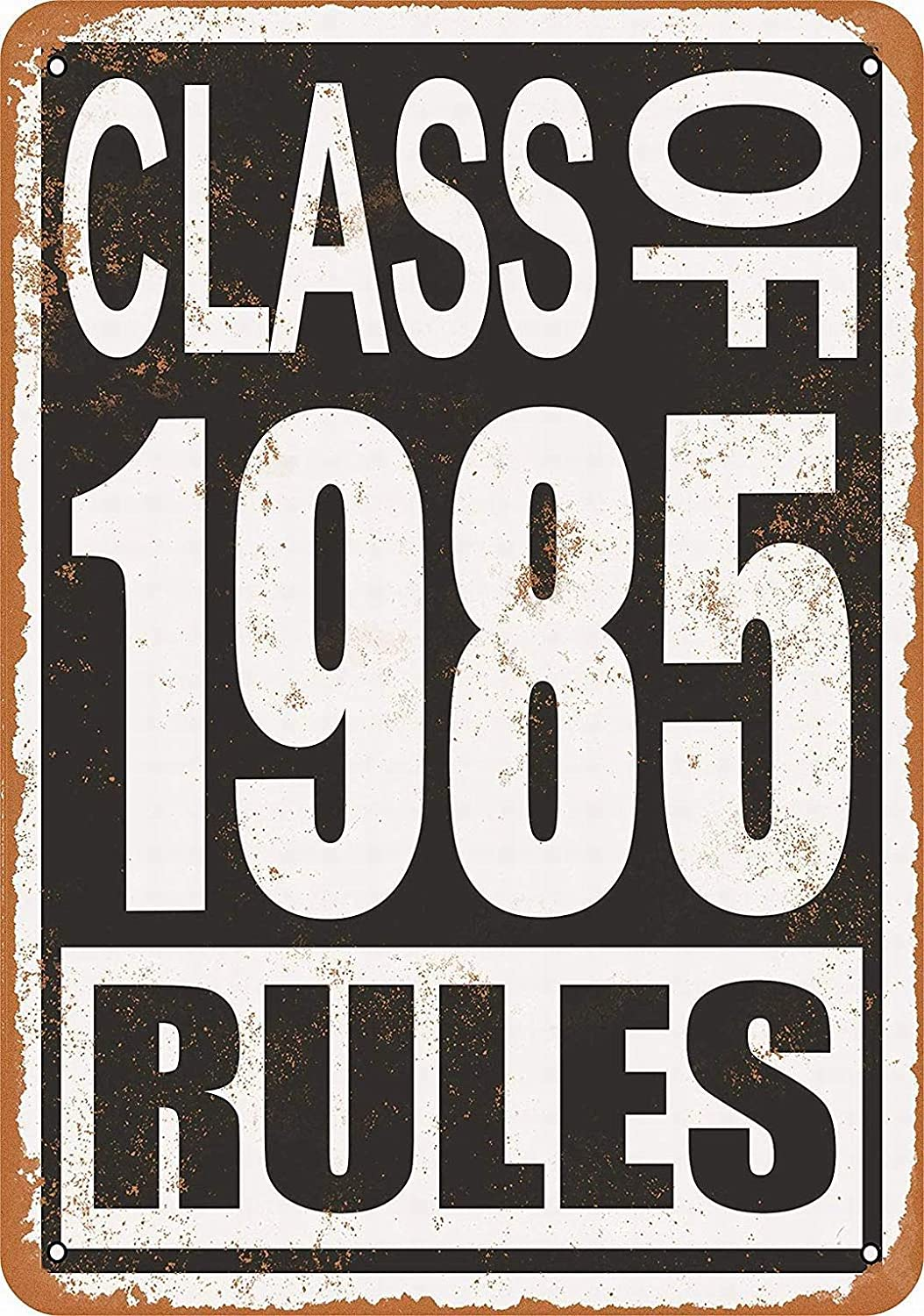 Vintage Decorative Tin Sign PaBoe 12 x 16 Metal Sign 12inch16inch, AU196 Class of 1986 Rules