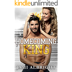 Homecoming King: A slow-burn, enemies-to-lovers, small-town romcom