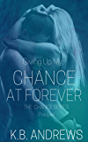 Giving Up My Chance at Forever (The Chance Series Book 4)