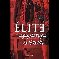 Élite: asignatura pendiente (Spanish Edition)