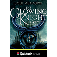 The Glowing Knight (Orphan Queen Book 2)