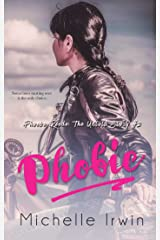 Phobic: Phoebe Reede: The Untold Story #2 Kindle Edition