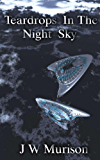 Teardrops In The Night Sky (Steven Gordon Series Book 1) (English Edition)