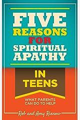 Five Reasons For Spiritual Apathy In Teens