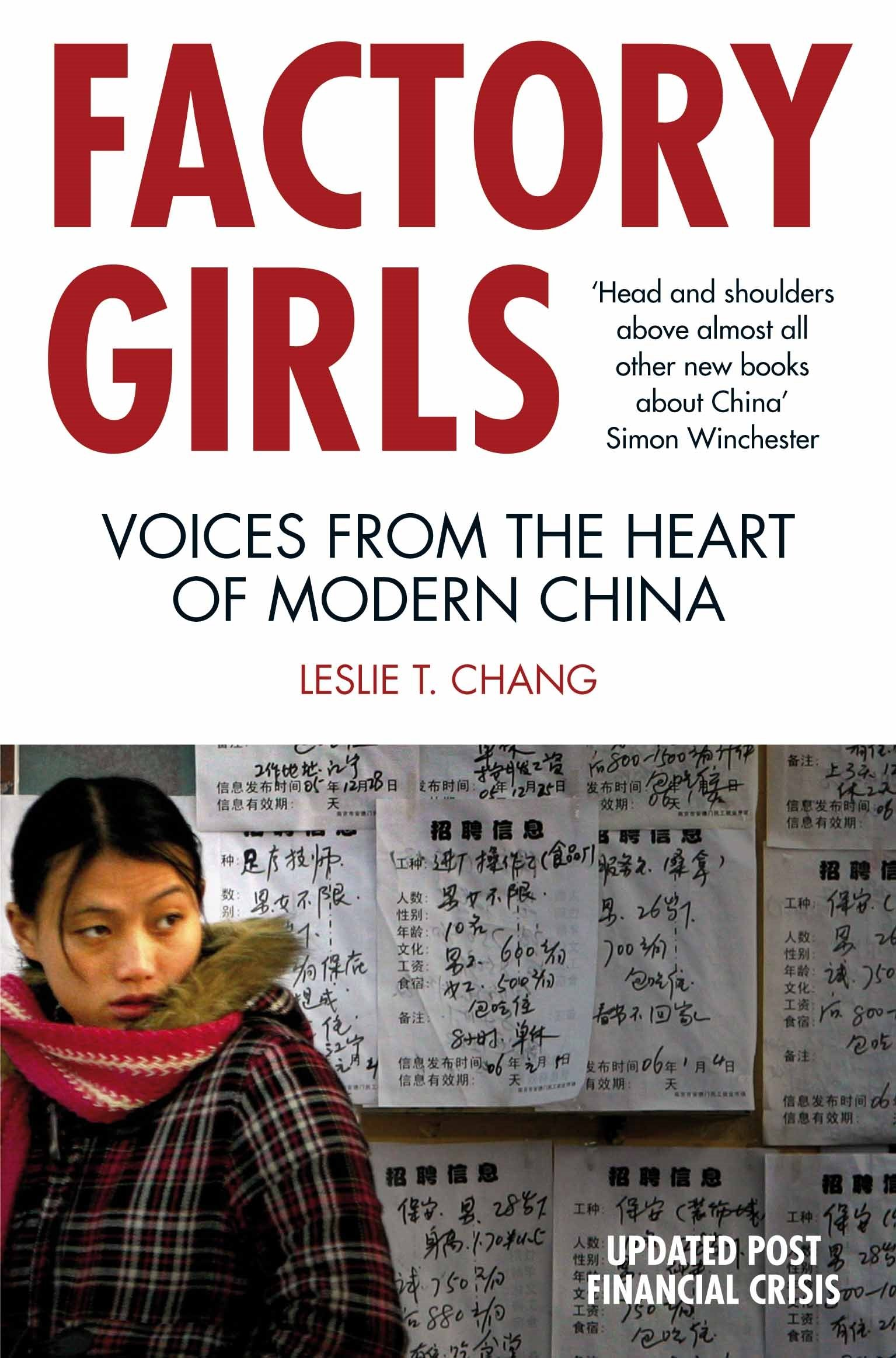 Factory Girls: Voices From The Heart Of Modern China Leslie T Chang:  Leslie T Chang: 9780330447362: Amazon: Books