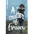 A Matter of Forever (Fate Series Book 4)