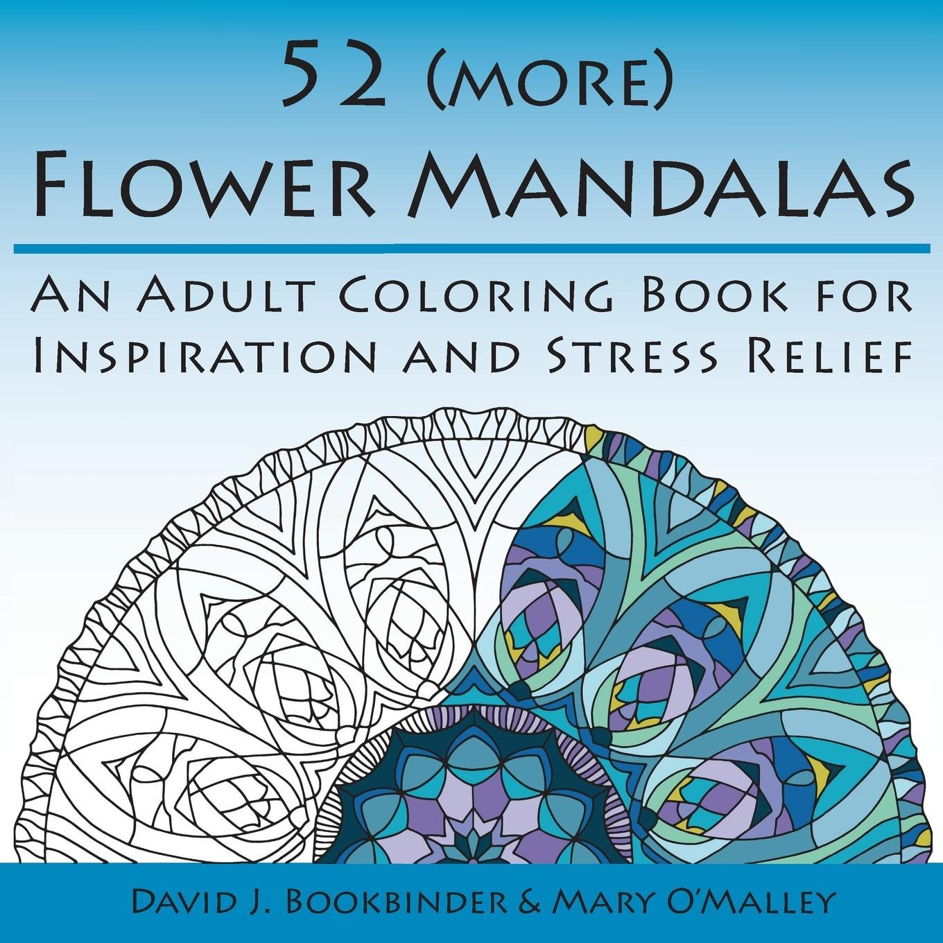 52 (more) Flower Mandalas: An Adult Coloring Book for Inspiration ...