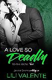 A Love so Deadly: A Dark Romance (To the Bone Book 2)
