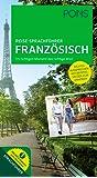 PONS Reise-Sprachführer Französisch: Im richtigen Moment das richtige Wort. Mit vertonten Beispielsätzen zum Anhören