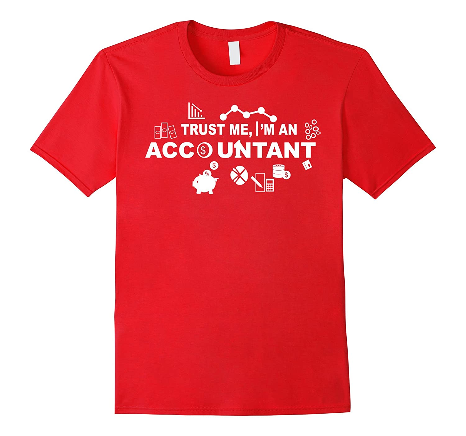 Accountant T-shirt , Trust me Im an Accountant-BN