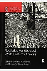 Routledge Handbook of World-Systems Analysis (Routledge International Handbooks) Paperback
