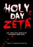 Holy Day Zeta