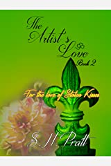 The Artist's Love (The Artist's Touch Book 2) Kindle Edition
