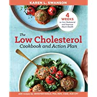 Low Cholesterol Cookbook and Action Plan: 4 Weeks to Cut Cholesterol and Improve Heart Health