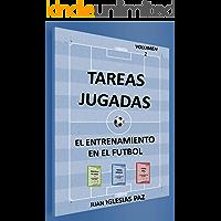 El entrenamiento en el fútbol (II): TAREAS JUGADAS