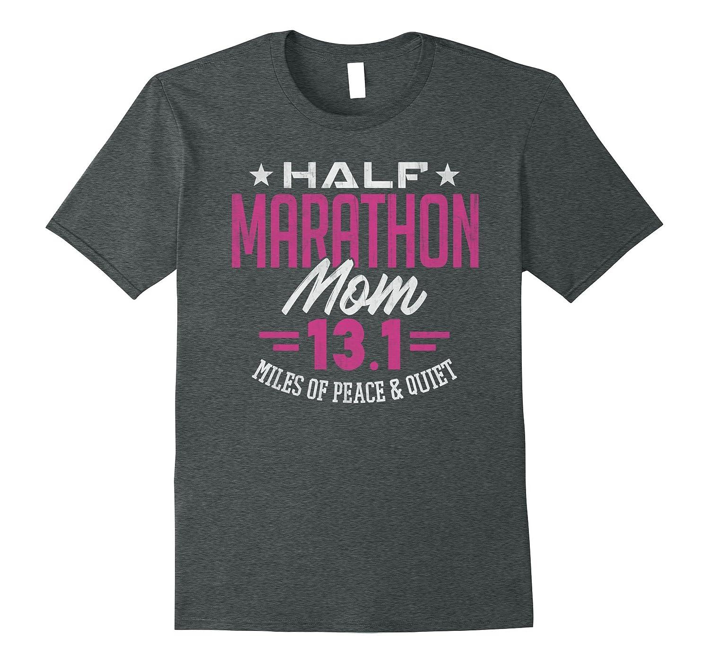 13.1 Shirt Half Marathon Mom Runner Mom Gift T-Shirt-Art