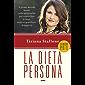 La dieta persona: Il primo metodo basato sulla personalità per controllare la fame, sentirsi gratificati, dimagrire