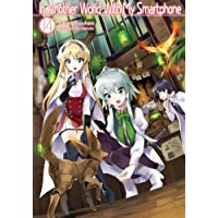 In Another World With My Smartphone: Volume 14: Volume 14