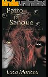 Patto di Sangue: L'inizio della Fine (Mondo Vampiro Vol. 1)