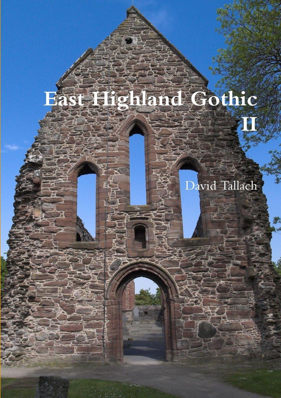 Read Online East Highland Gothic II pdf epub
