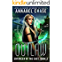 Outlaw: Spellslingers Academy of Magic (Enforcer of the East Book 2)