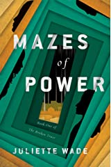 Mazes of Power (The Broken Trust Book 1) Kindle Edition