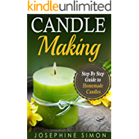 Candle Making: Step-by-Step Guide to Homemade Candles