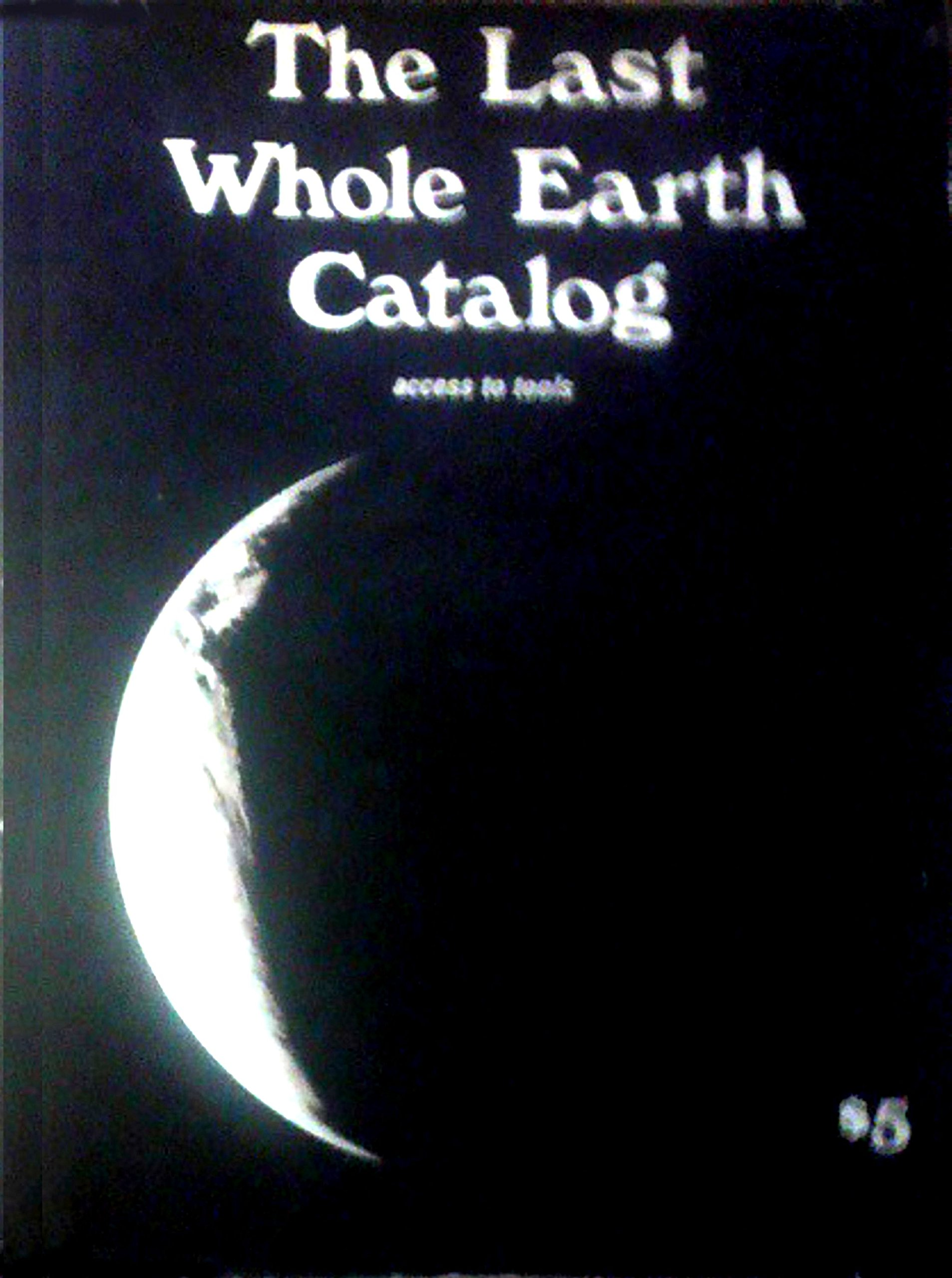 The Last Whole Earth Catalog: Acess to Tools