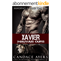 Xavier: Mauvais Ours (Animorphes à Denver t. 3)