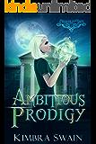 Ambitious Prodigy (Chantilly Lace Book 2)