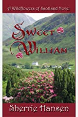 Sweet William: Wildflowers of Scotland, Book 4 Kindle Edition