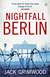 Nightfall Berlin: 'For those who enjoy vintage Le Carre' Ian Rankin