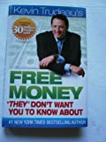 """Free Money """"They"""" Don't Want You To Know About"""