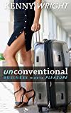 Unconventional: Business Meets Pleasure (English Edition)