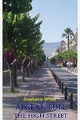 Aegean Sun: The High Street Kindle Edition