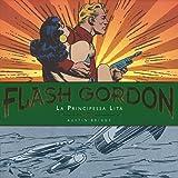 La principessa Lita. Flash Gordon. Tavole giornaliere (1940-1942)