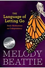 The Language of Letting Go: Daily Meditations on Codependency (Hazelden Meditation Series) Kindle Edition
