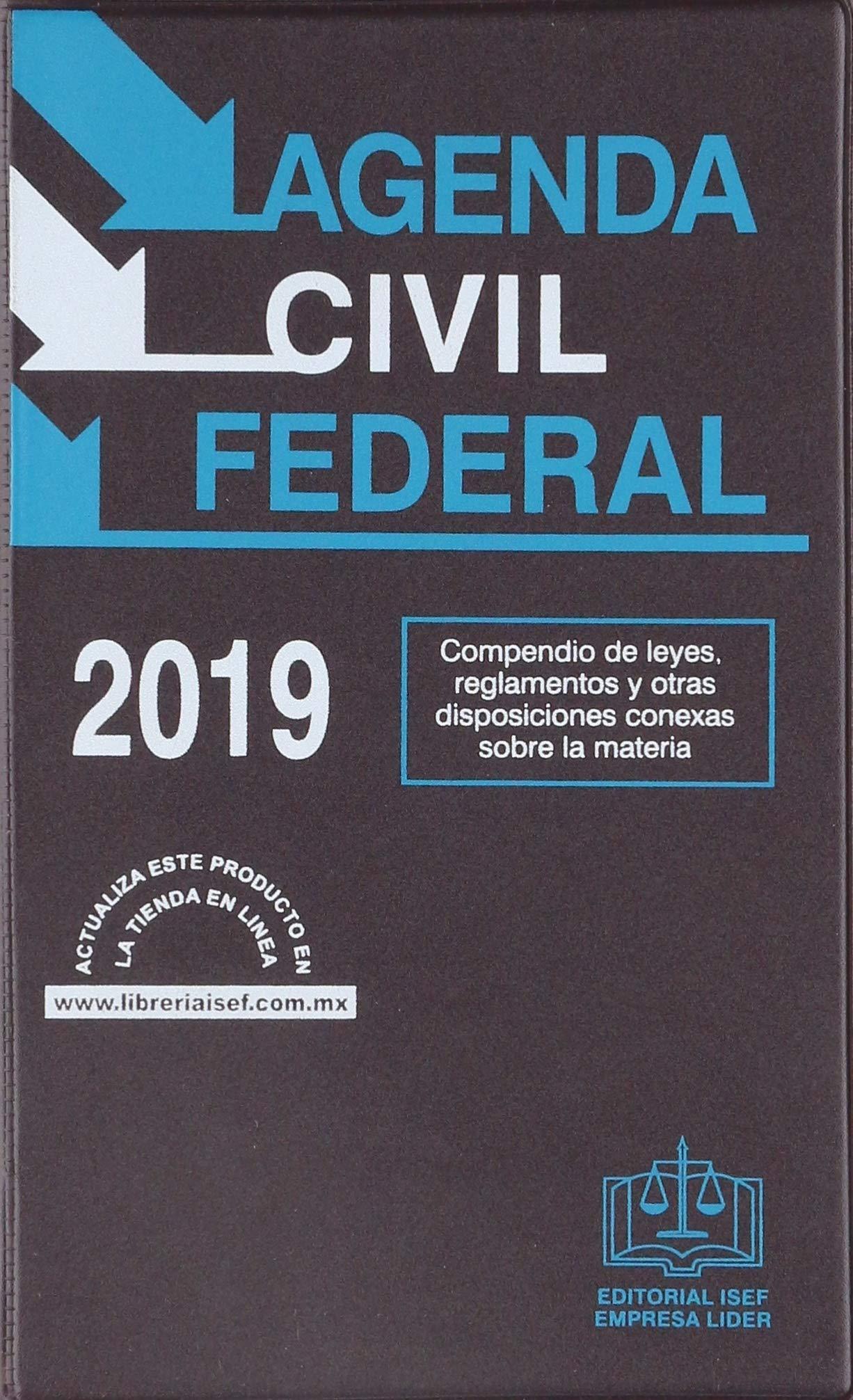AGENDA CIVIL FEDERAL 2019: EDICIONES FISCALES ISEF ...