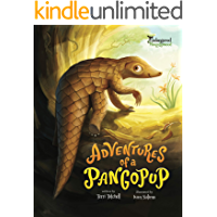 Adventures of a Pangopup (Endangered and Misunderstood Animals Book 2)