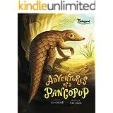 Adventures of a Pangopup (Endangered and Misunderstood Animals Book 2)