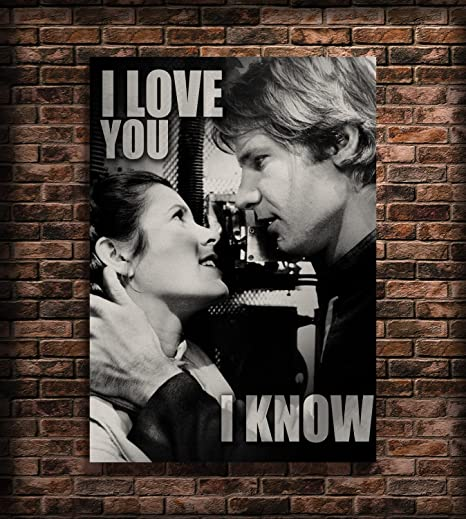 I Love You I Know Print Princess Leia And Han Solo Poster Star Wars