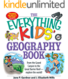 The Everything Kids' Geography Book: From the Grand Canyon to the Great Barrier Reef - explore the world! (Everything…