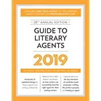Guide to Literary Agents 2019: The Most Trusted Guide to Getting Published