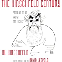 Image for The Hirschfeld Century: Portrait of an Artist and His Age